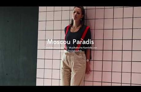 Moscou Paradis - extraits répétions/interview<br />